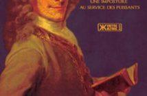 Voltaire, une imposture au service des puissants